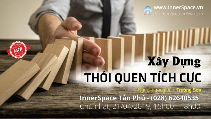 XÂY DỰNG THÓI QUEN TÍCH CỰC @ Inner Space Tân Phú