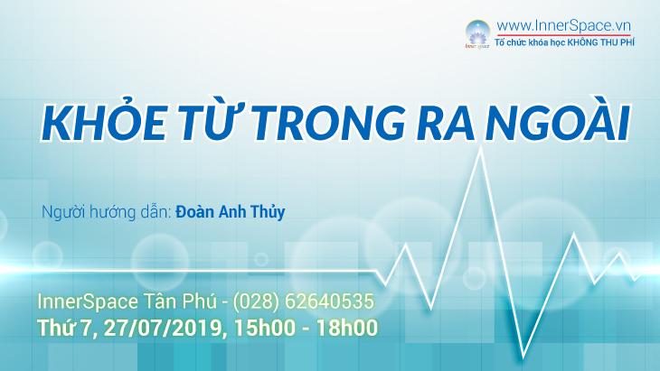 Khoe-Tu-Trong-Ra-Ngoai-thang-7-2019