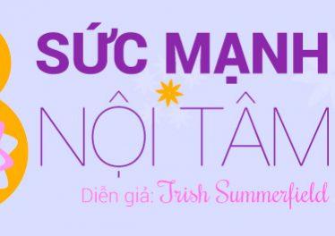 8-suc-manh-noi-tam-trish-summerfield-innerspace
